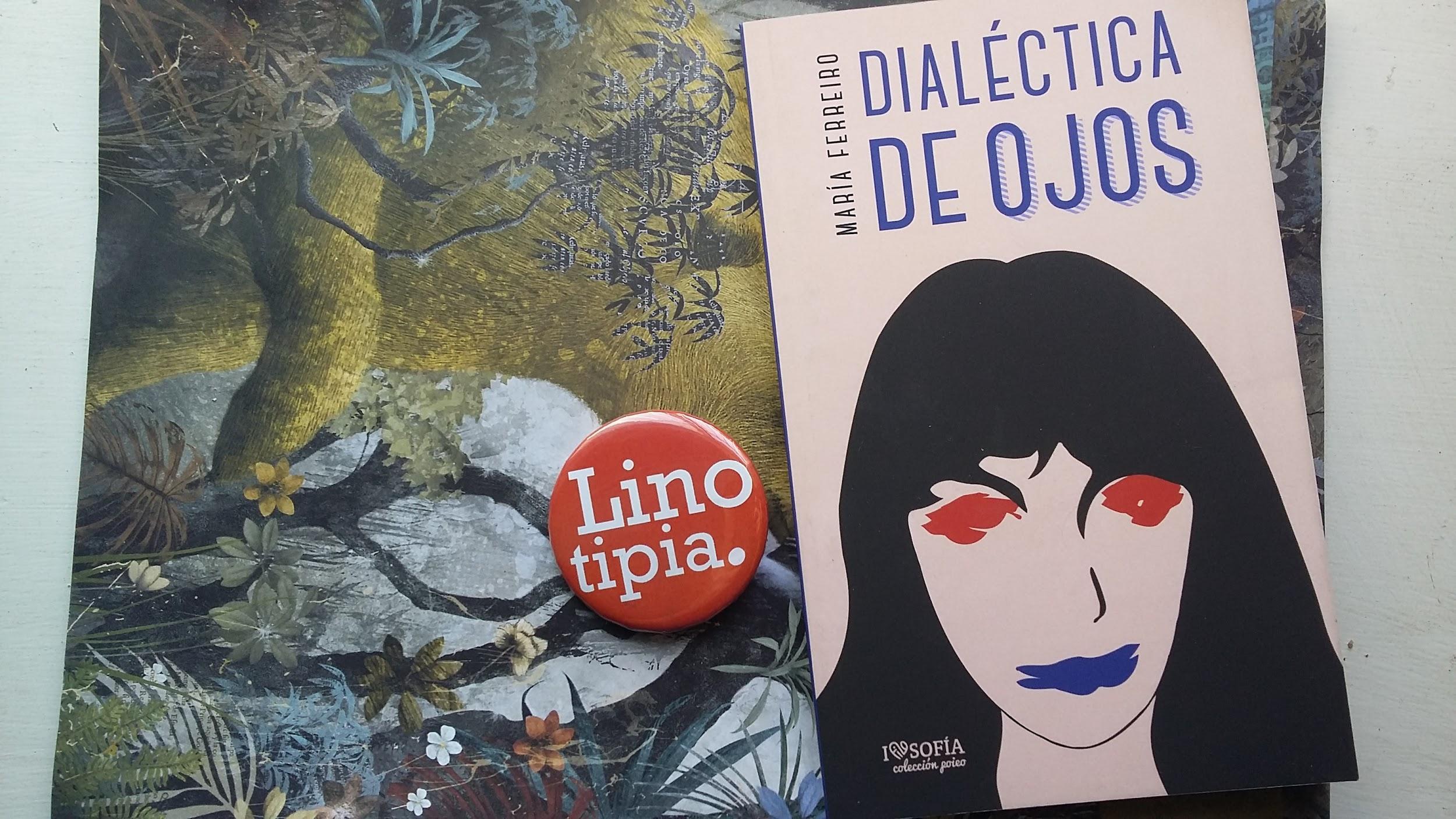 Dialéctica de ojos de María Ferreiro